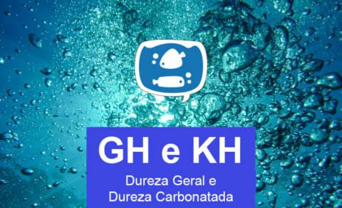Dureza da Água: O que é GH e KH?
